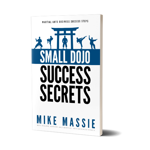 Small Dojo Success Secrets