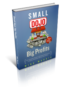 New small dojo big profits