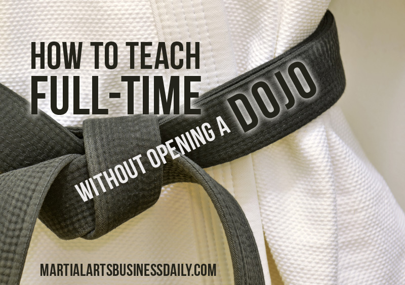 how to open a dojo without opening a dojo