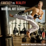 Martial Arts Business Podcast Ep 30 Reality Vs Fantasy In Running A Dojo