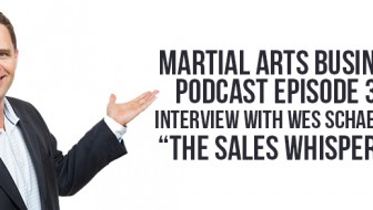 Podcast Episode 39: Interview With Top Sales Trainer Wes Schaeffer