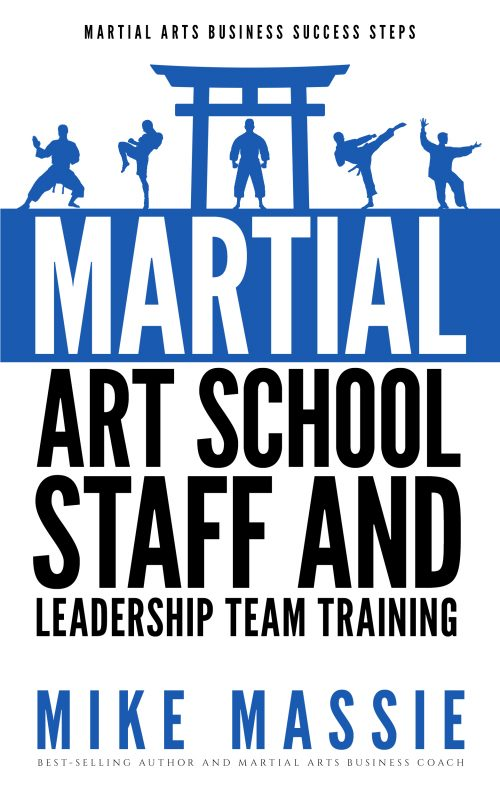 Martial Arts School Staff and Leadership Team Training