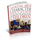 Martial Arts Character Education Lesson Plans