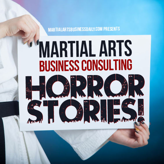 martial arts business horror stories