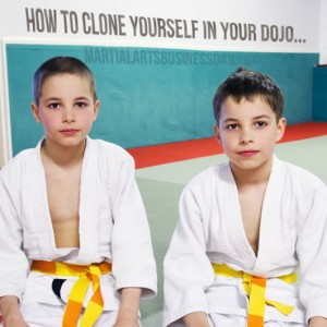 how to clone yourself in your martial art school