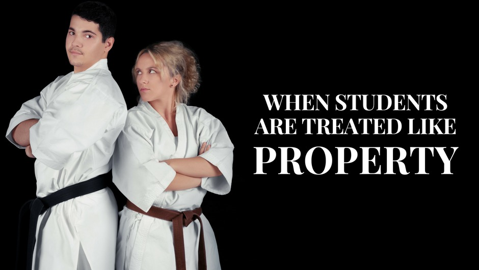 when martial arts students are treated like property