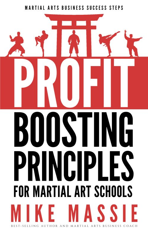 The Profit-Boosting Principles for Martial Art Schools