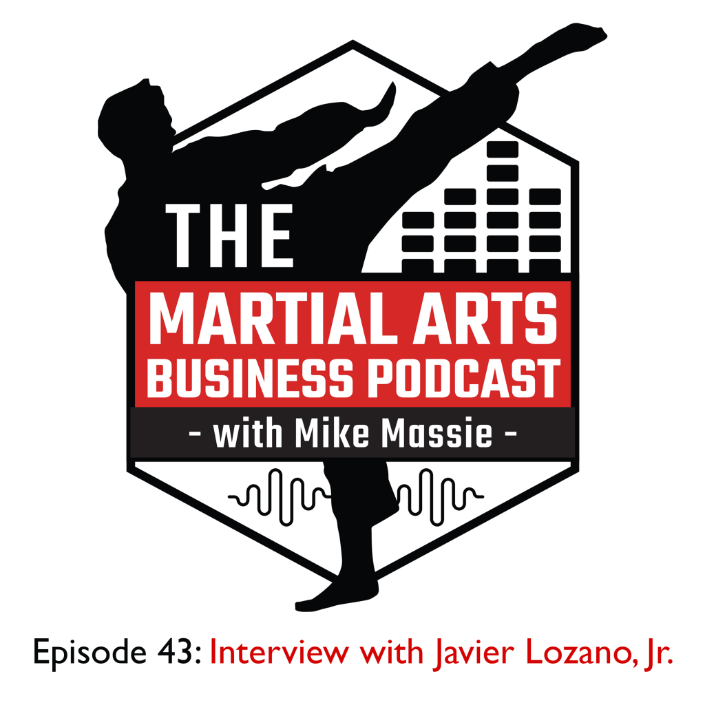 Martial Arts Business Podcast Episode 43