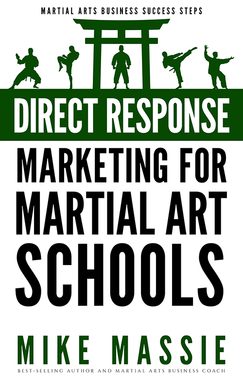 Direct Response Marketing For Martial Art School Owners